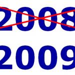 2009 statt 2008